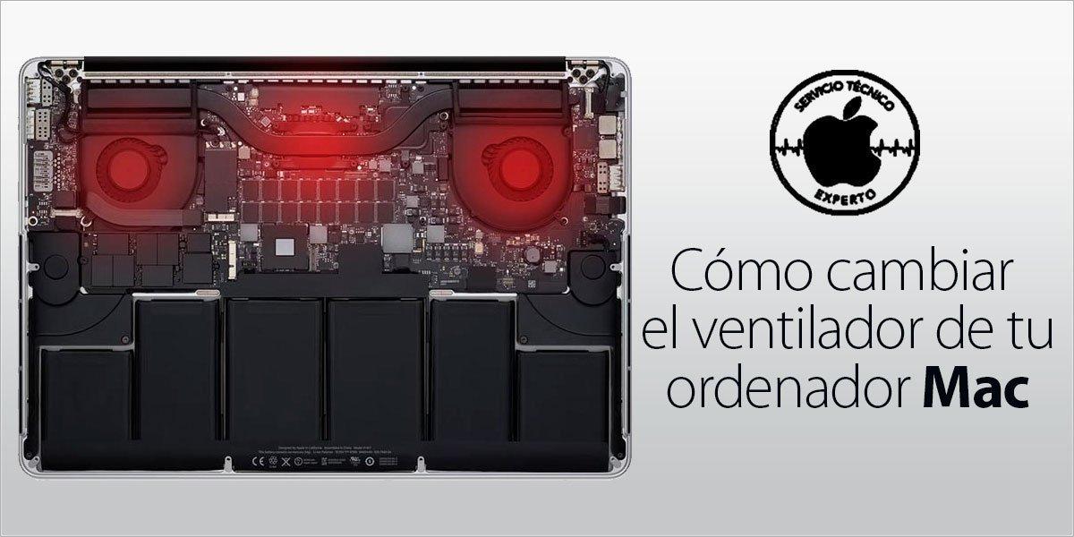 cambiar ventilador ordenador Mac